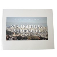 San Francisco Shred City Book – Comet x Bryce Kanights