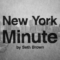 New York Minute: Anything You Want