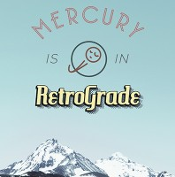 Mercury is in RetroGrade