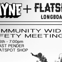 REAL TALK: Vancouver (BC) Longboard Safety Meeting – June 6th