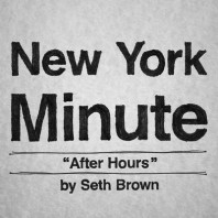 New York Minute: After Hours