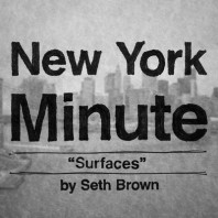 New York Minute: Surfaces