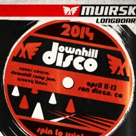 MuirSkate's 2014 Downhill Disco – April 11-13