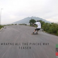 "Video: ""All the Pinche Way"" Teaser – Rayne Longboards"