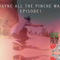 All the Pinche Way – Ep. 1 – Rayne Longboards