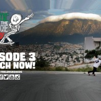 Video: All the Pinche Way, Episode 3 – Rayne Longboards