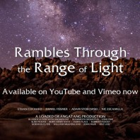 Video: Rambles Through the Range of Light – Loaded Boards
