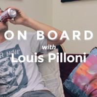 On Board with Louis Pilloni