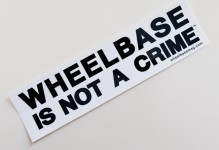 Wheelbase Is Not A Crime Sticker