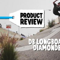 "Product Review: DB Longboards' ""Diamondback"" Deck"