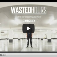 Wasted Hours (Video)