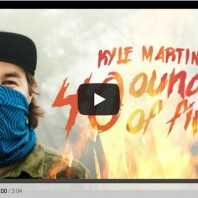 Kyle Martin – 40 Ounces Of Fire (Video)