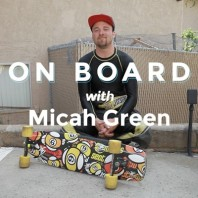 On Board with Micah Green