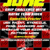 "Vicious ""June Gripitape Challenge""."