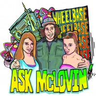 "Welcome to ""Ask McLovin'"""