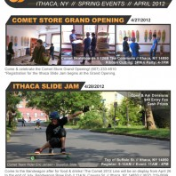 Comet Store Grand Opening & The Ithaca Slide Jam: April 27 & 28, 2012.
