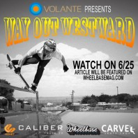 """""""Way Out Westward"""" Full Length Video and Feature Article: Monday, 6/25/2012"""