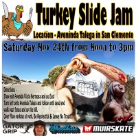 Turkey Slide Jam: San Clemente, Ca. (11/24/2012)
