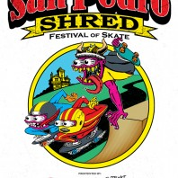 Event: San Pedro Shred 2013 – Festival of Skate!